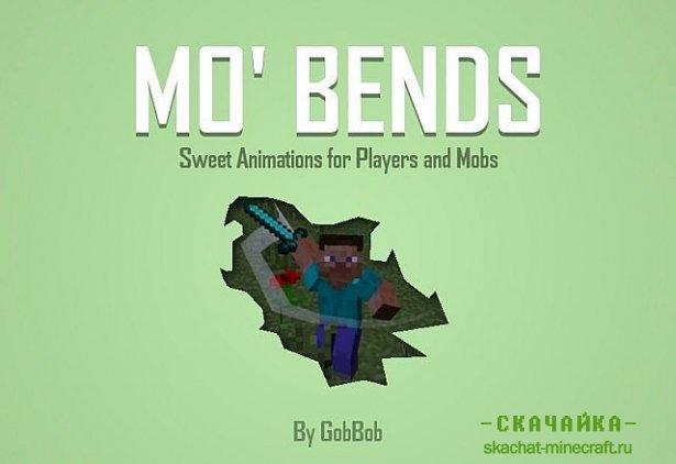 ��� Mo� Bends ��� Minecraft 1.7.10